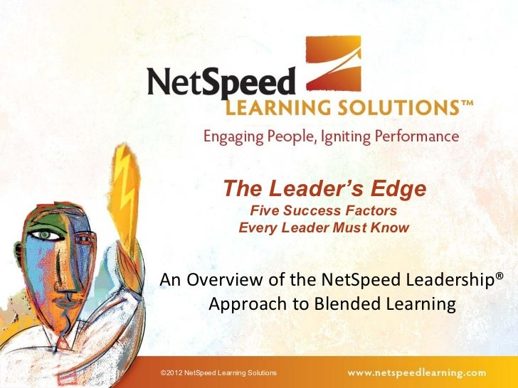 The Leader's Edge                      Five Success Factors                     Every Leader Must KnowAn Overview of the N...