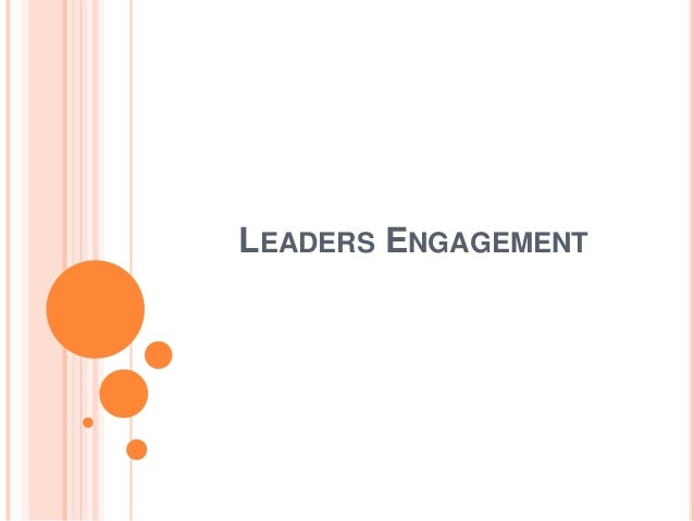 LEADERS ENGAGEMENT
