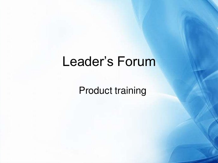 Leader's Forum <br />Product training<br />