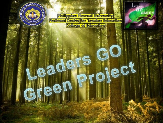 go green project Ready to go green creating an  i'd like to receive relevant emails from green schools project and i have read and agree to the terms of use we will use.