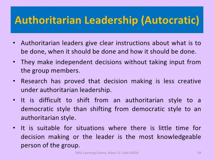 authoritarian leadership model An authoritarian leadership style is exemplified when a leader dictates policies and this theory proposes that it is a leaders role to coerce and control.