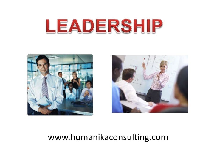 LEADERSHIP<br />www.humanikaconsulting.com<br />