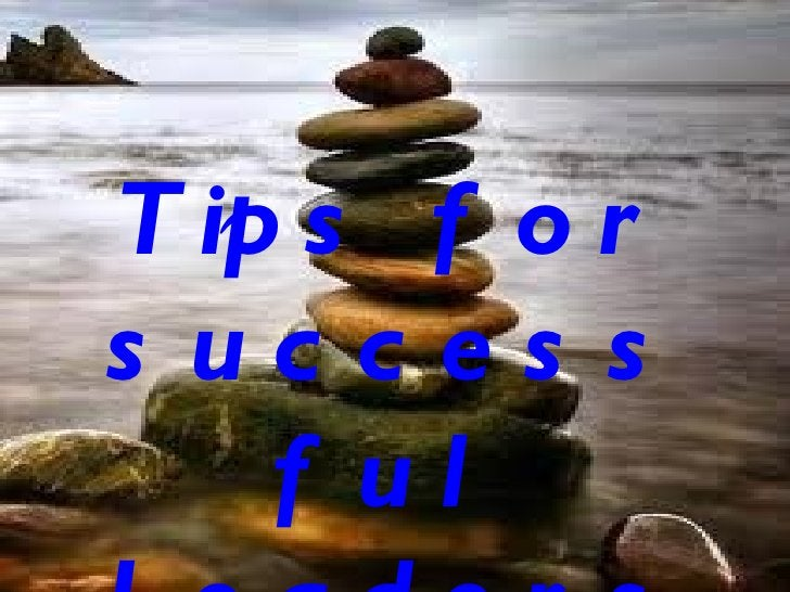 Tips for successful Leaders