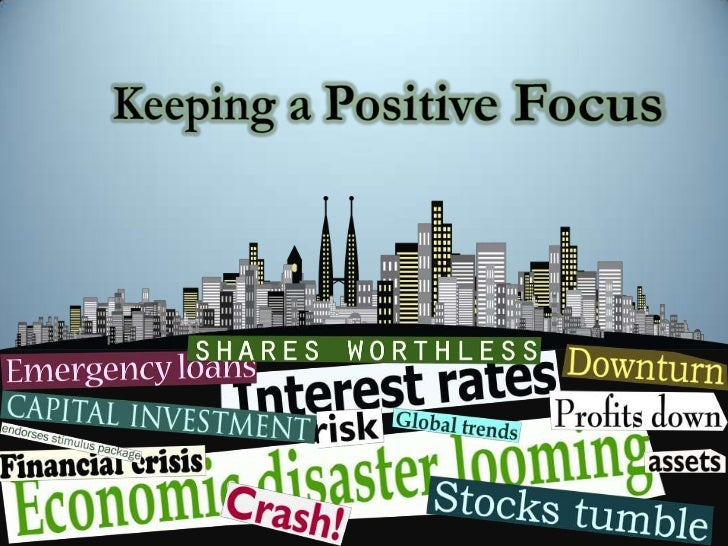 Keeping a Positive Focus<br />