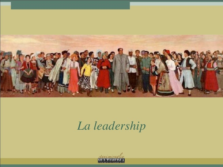 La leadership    stanismiraglia