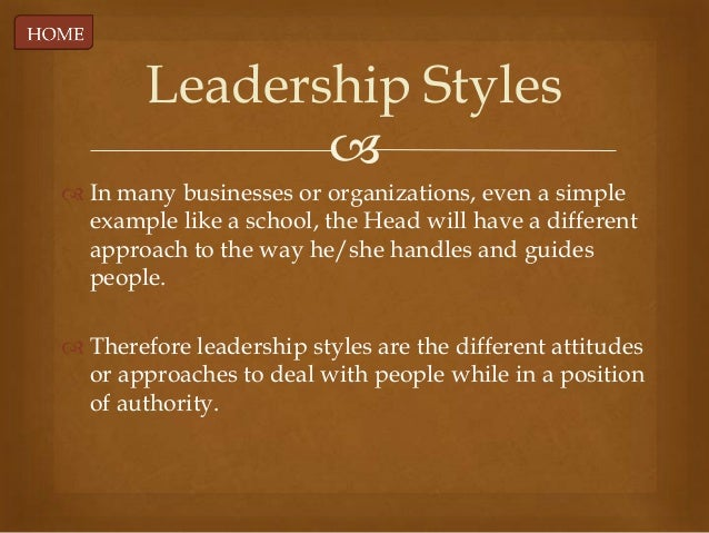 different styles of leadership in different situations While it is important to recognize and understand different leadership styles -  including the situations in which they work best - you are unlikely to be a  successful.