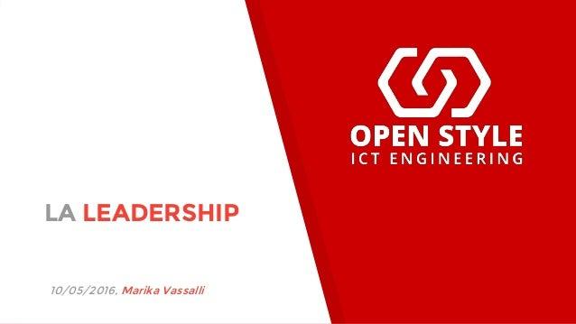 LA LEADERSHIP 10/05/2016, Marika Vassalli