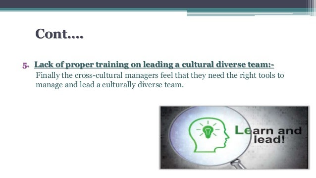 """leading culturally diverse teams If the research proving that diverse teams are more productive and  """"d&i has  always been a bottom-up organizational and cultural value from."""