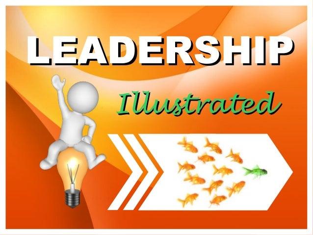 LEADERSHIPLEADERSHIP IllustratedIllustrated