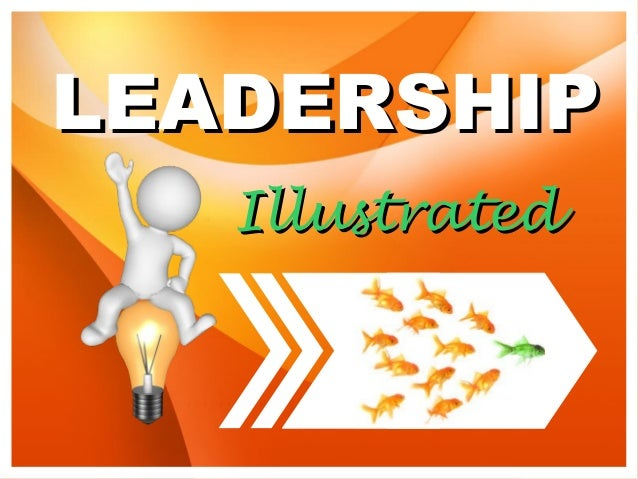 LEADERSHIPLEADERSHIP IllustratedIllustrated