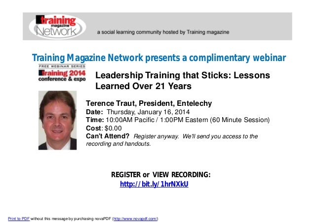 Training Magazine Network presents a complimentary webinar Leadership Training that Sticks: Lessons Learned Over 21 Years ...