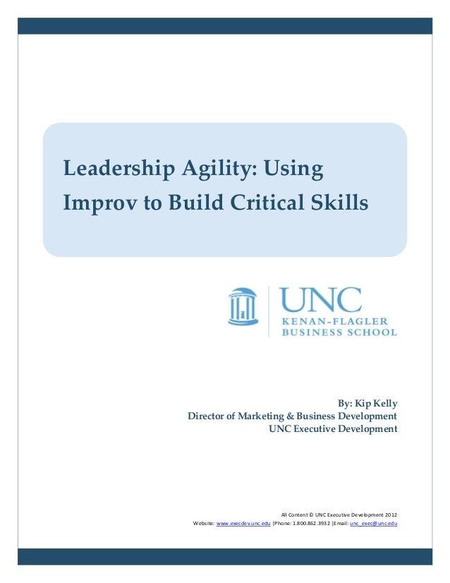 Leadership Agility: UsingImprov to Build Critical Skills                                             By: Kip Kelly        ...