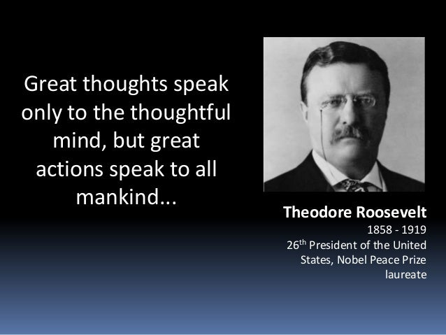 An analysis of theodore roosevelt as more than just the 26th president of the united states