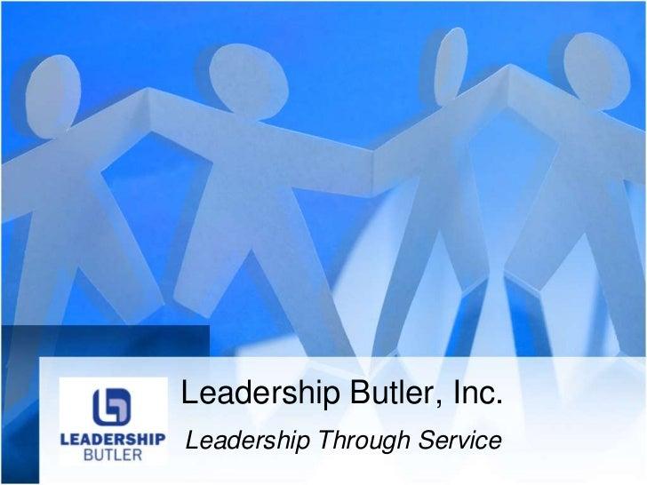 Leadership Butler, Inc.<br />Leadership Through Service<br />