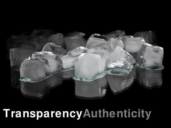 Transparency Authenticity