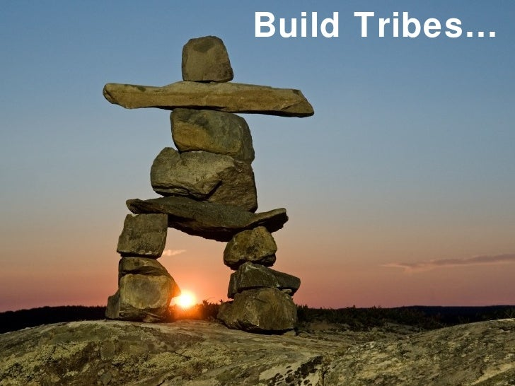 Build Tribes…