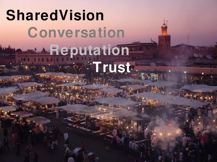 SharedVision Conversation Reputation   Trust