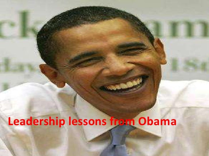 Leadership lessons from Obama<br />