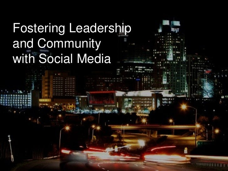 Fostering Leadership and Community with Social Media