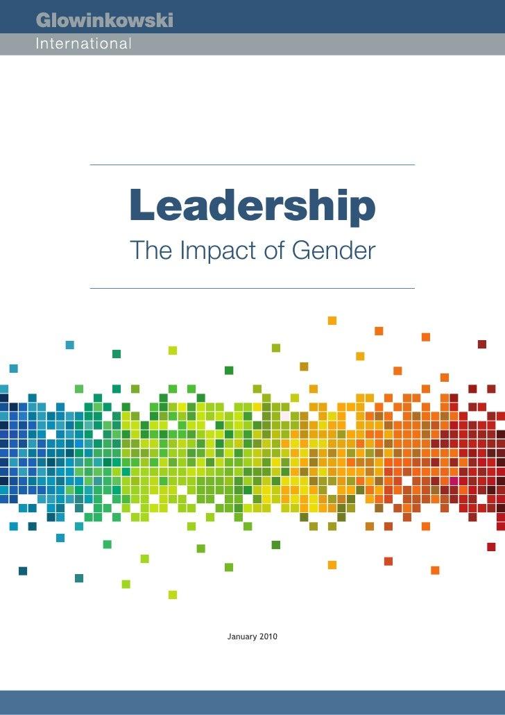 Leadership The Impact of Gender            January 2010