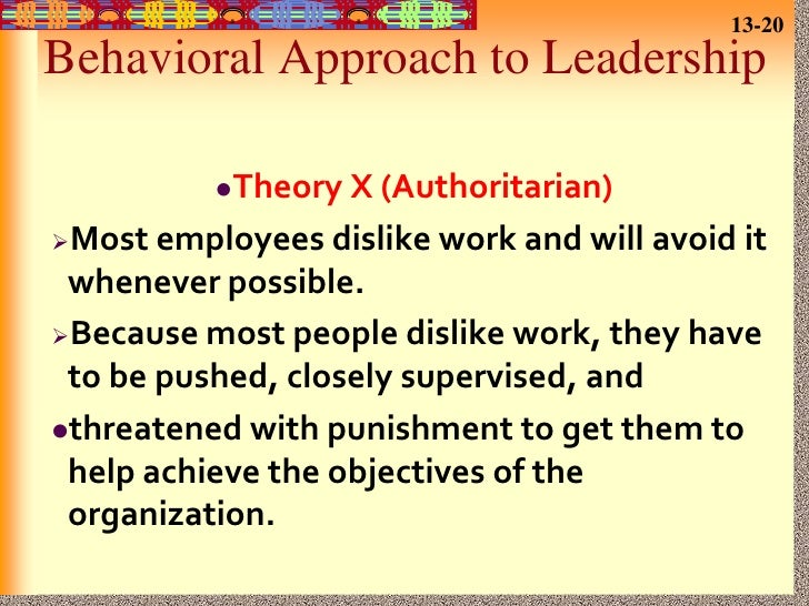 "leadership style and theory Leadership theories and styles: a literature review the process retarded democratization"" leadership theory then progressed from dogma that leaders are born or."