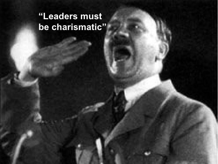 """""""Leaders must be charismatic"""""""