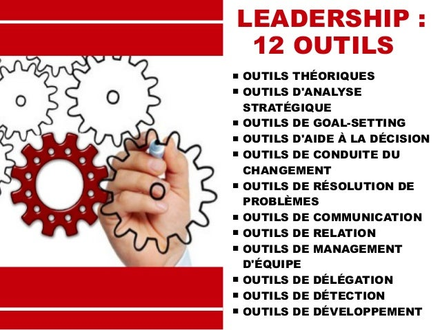 Leadership : 12 outils incontournables Slide 2