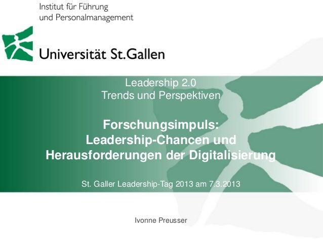 Leadership 2.0          Trends und Perspektiven         Forschungsimpuls:      Leadership-Chancen undHerausforderungen der...