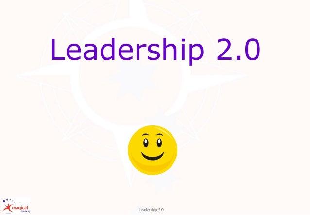Leadership 2.0 Leadership 2.0