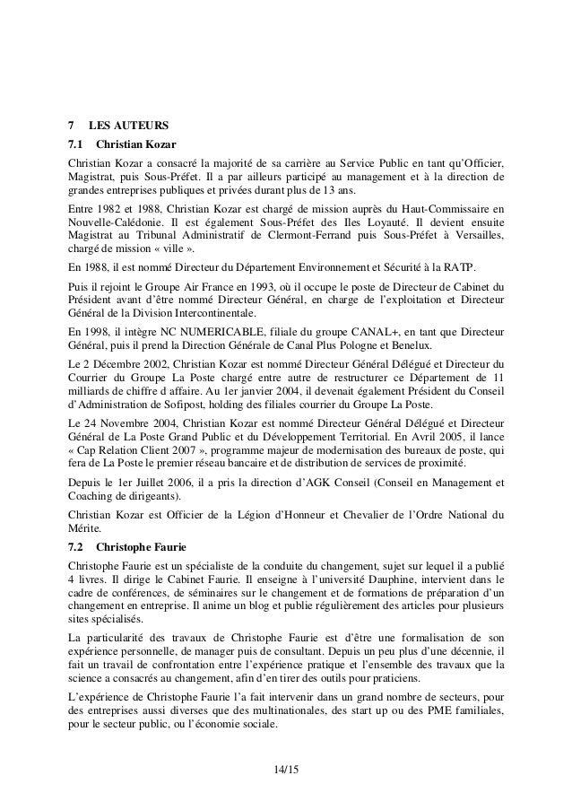 7 LES AUTEURS 7.1 Christian Kozar Christian Kozar a consacré la majorité de sa carrière au Service Public en tant qu'Offic...