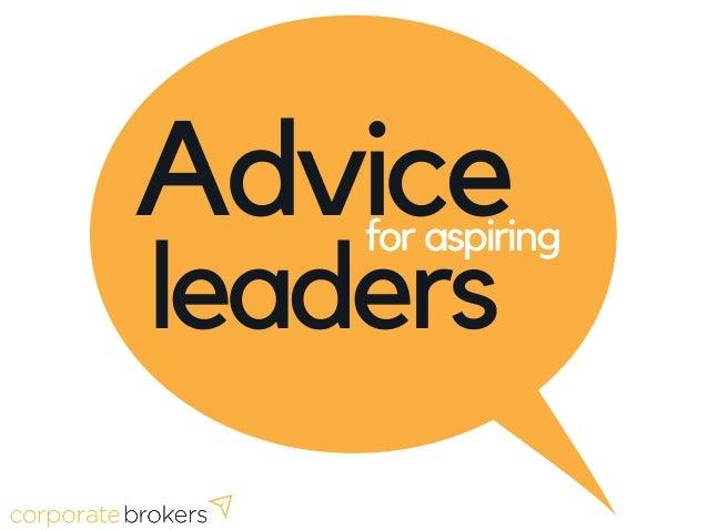 Advice leaders for aspiring S T . P A T R I C K C H U R C H J U N E 2 4 , 2 0 1 8