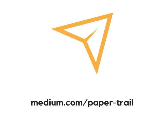 medium.com/paper-trail