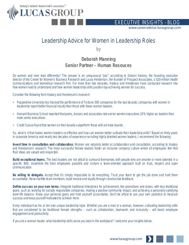 www.lucasgroup.com EXECUTIVE INSIGHTS - BLOG www.careeradvice.lucasgroup.com Do women and men lead differently? The answer...