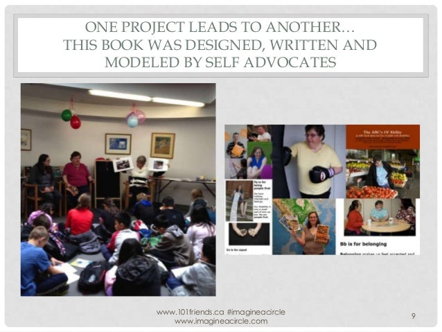 ONE PROJECT LEADS TO ANOTHER… THIS BOOK WAS DESIGNED, WRITTEN AND MODELED BY SELF ADVOCATES  www.101friends.ca #imagineaci...