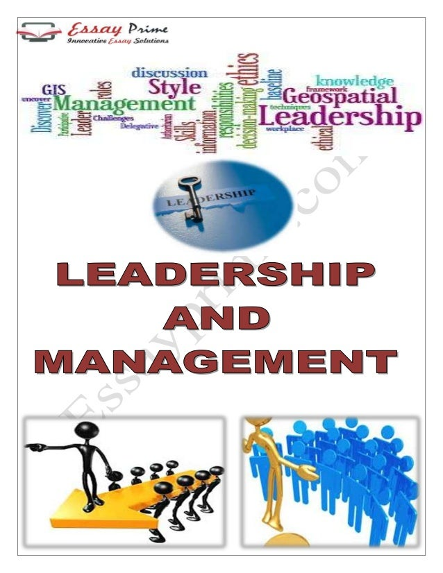 leadership and management a review of The value and importance of effective management review  require that the  system is reviewed by top management – that is the leader(s) of the organization.