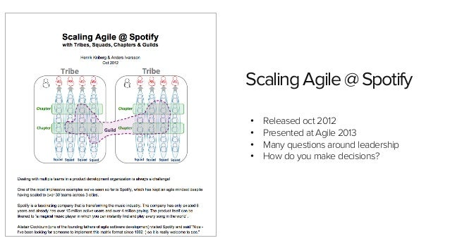 Section name 1  Scaling Agile @ Spotify  • Released oct 2012  • Presented at Agile 2013  • Many questions around leadershi...