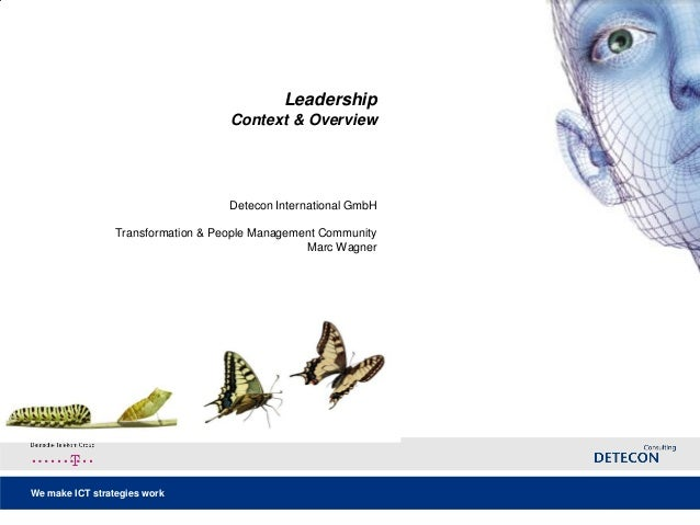 We make ICT strategies work  LeadershipContext & Overview Detecon International GmbHTransformation & People Management Com...