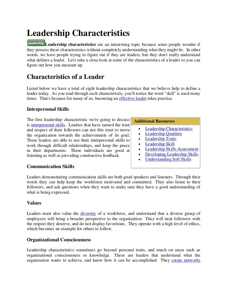 Leadership Characteristics           Leadership characteristics are an interesting topic because some people wonder ifthey...
