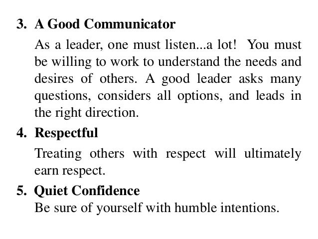 The good qualities of a great leader