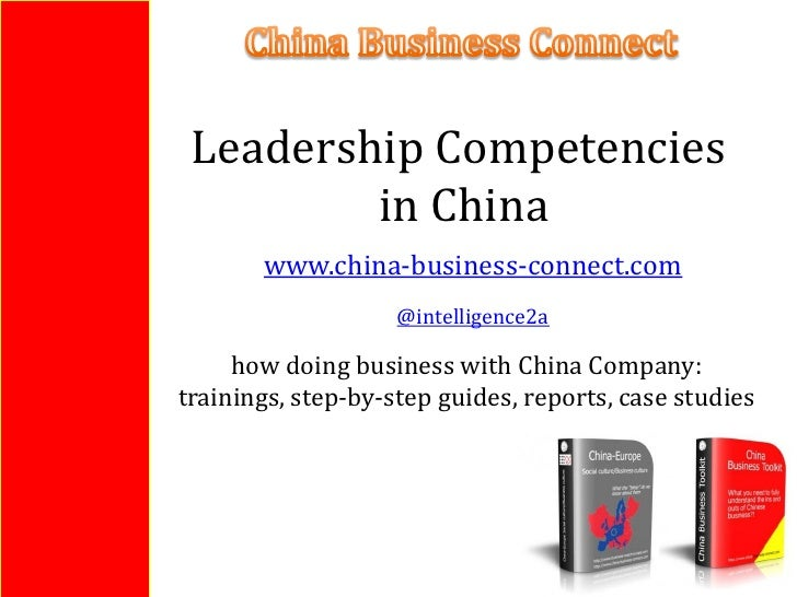Leadership Competencies         in China       www.china-business-connect.com                    @intelligence2a     how d...