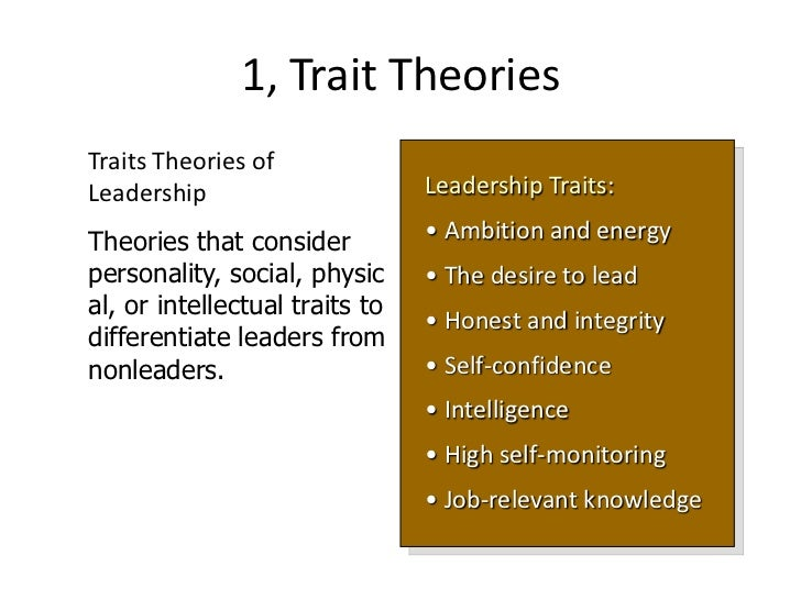 leadership concepts and theories leadership theories• trait theory• behavioural theories• contingency theories 4