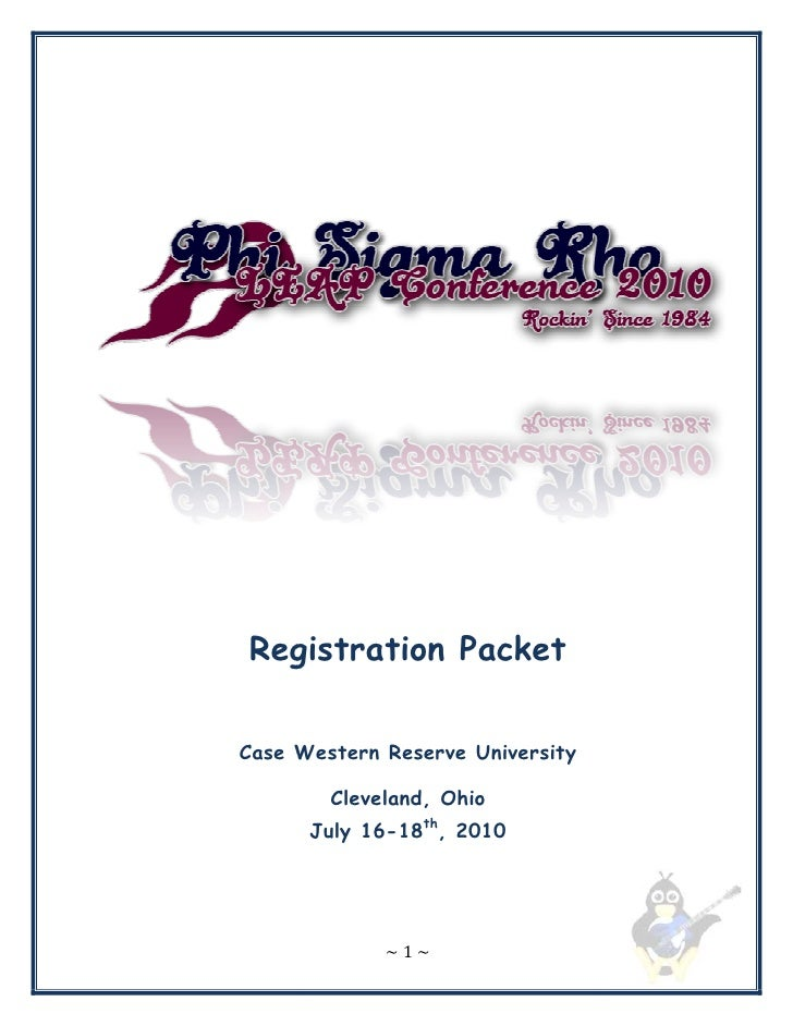 Registration Packet  Case Western Reserve University          Cleveland, Ohio       July 16-18th, 2010                  ~1~