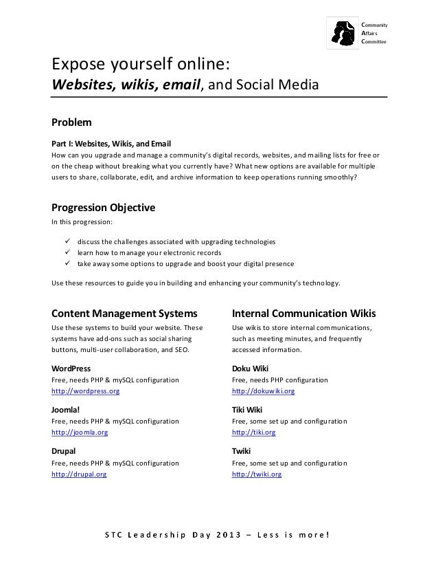 Expose yourself online: Websites, wikis, email, and Social Media Problem Part I: Websites,...