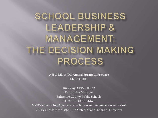 ASBO MD & DC Annual Spring Conference                      May 23, 2011                      Rick Gay, CPPO, RSBO         ...