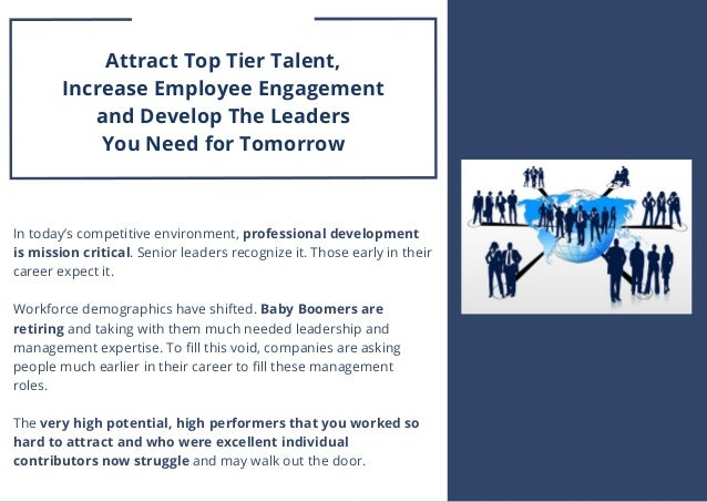 In today's competitive environment, professional development is mission critical. Senior leaders recognize it. Those early...