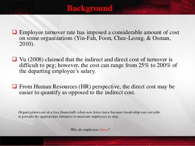 employee turnover its impacts on Effects and impacts to organisations on high employee turnover cheyenne jaslyn wee 53120 dipba53b lecturer mr dipan k mehta personnel management (pm.