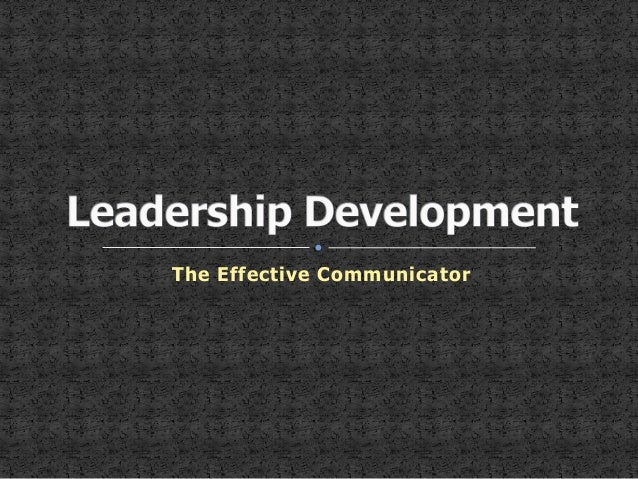 The Effective Communicator