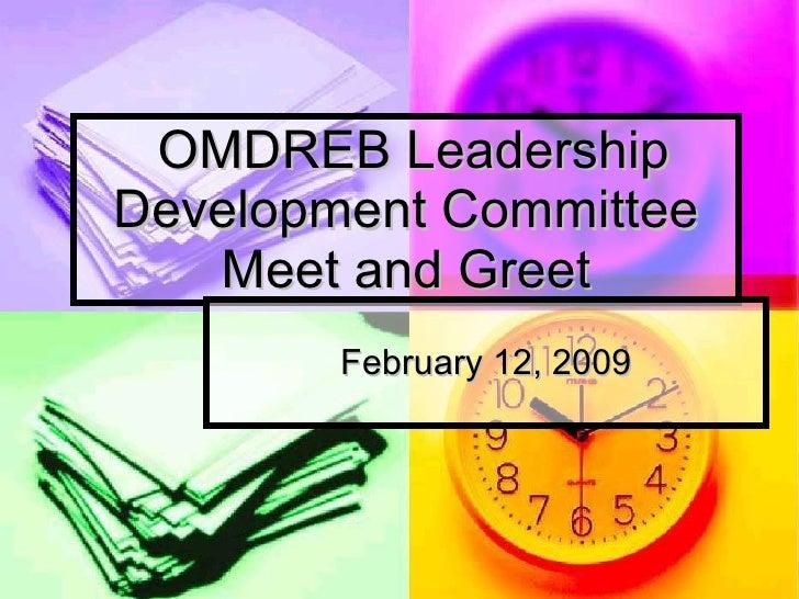 OMDREB Leadership Development Committee Meet and Greet February 12, 2009