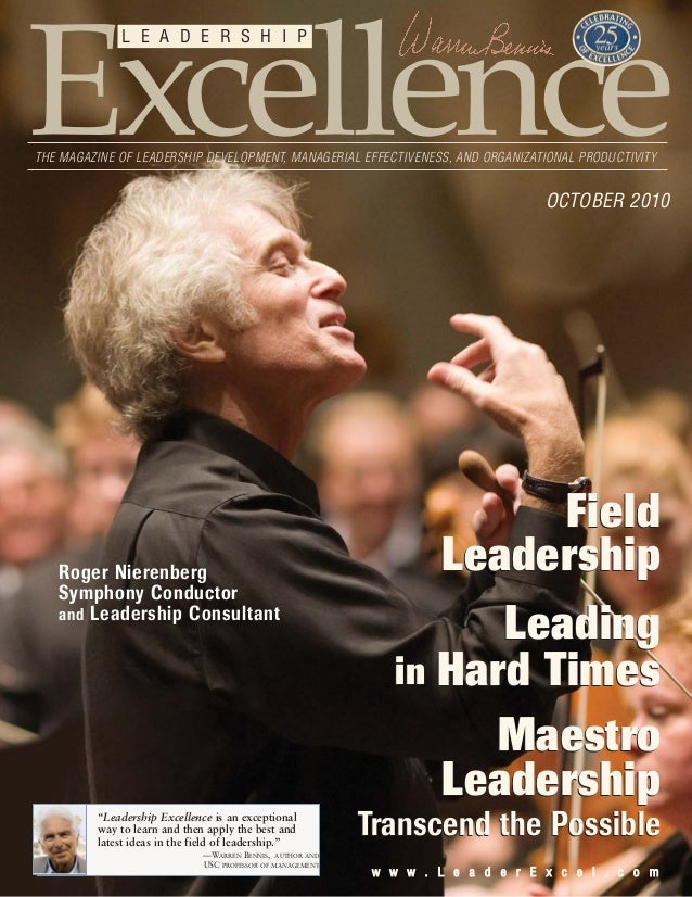 ww ww ww .. LL ee aa dd ee rr EE xx cc ee ll .. cc oo mm Excellence L E A D E R S H I P THE MAGAZINE OF LEADERSHIP DEVELOP...