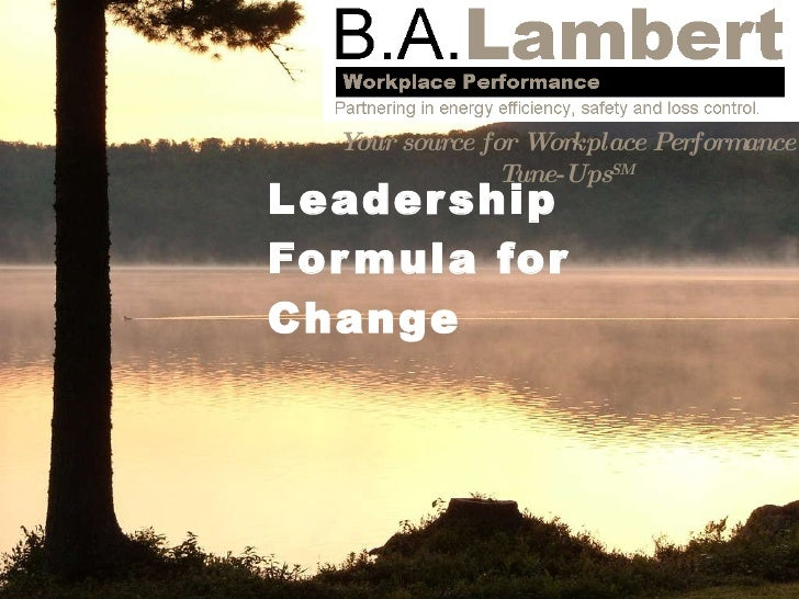 Leadership Formula for Change